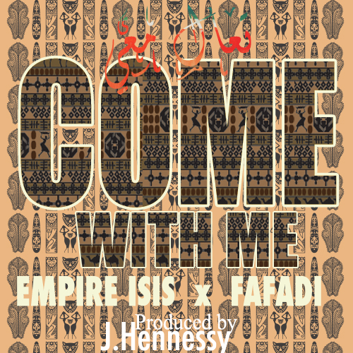 EMPIRE ISIS - Come With Me _artworks