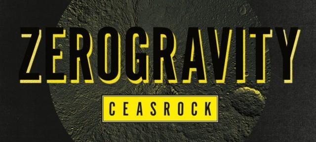 CeasRock - Zero Gravity EP