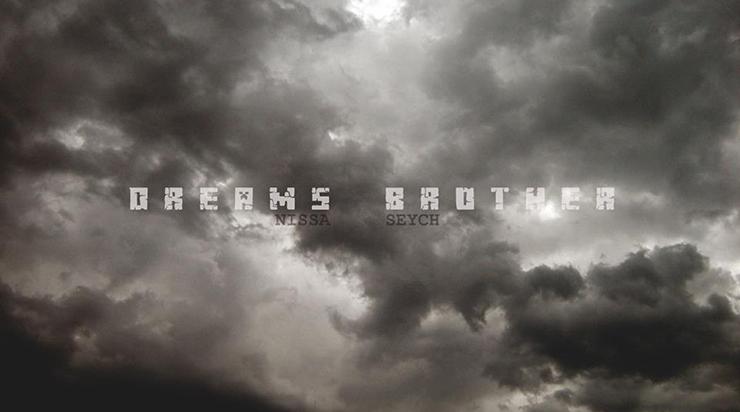 Nyssa Seych dream brother - LU